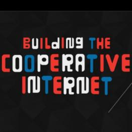 Building the cooperative internet